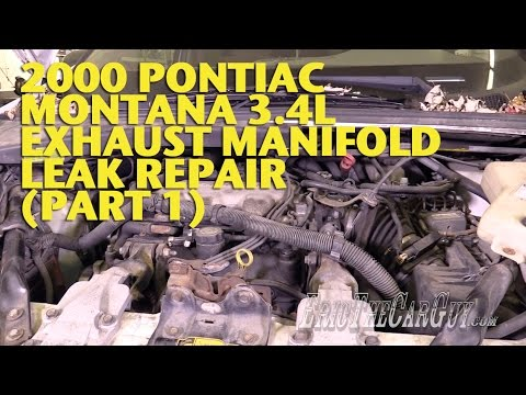 2000 Pontiac Montana 3.4L Exhaust Manifold Leak Repair (Part 1) -EricTheCarGuy