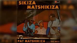 Pat Matshikiza (feat. Kippie Moeketsi) - Sikiza Matshikiza