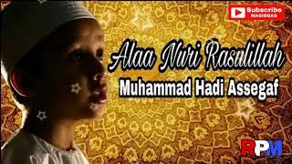 Muhammad Hadi Assegaf Ala Nuri Rasulillah