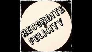 Recondite - Felicity