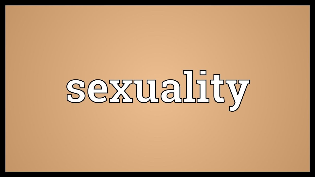 Sexualality meaning