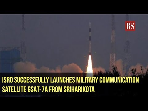 ISRO successfully launches military communication satellite GSAT-7A from Sriharikota
