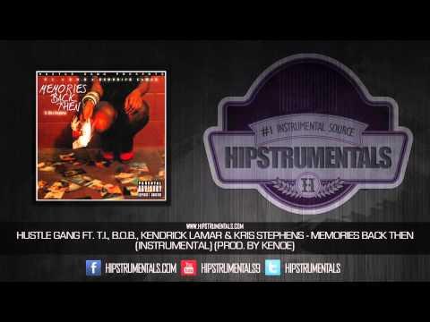 Hustle Gang Ft. T.I., B.o.B. & Kendrick Lamar - Memories Back Then [Instrumental] (Prod. By Kenoe)