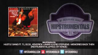 Hustle Gang Ft. T.I., B.o.B. & Kendrick Lamar - Memories Back Then [Instrumental] (Prod. By Kenoe)