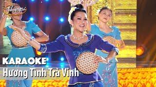 Karaoke | Hương Tình Trà Vinh (Hương Thủy)