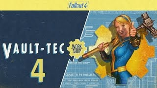 FALLOUT 4 (Vault-Tec Workshop) #4 : Don't inhale the funny fumes!
