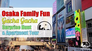 Osaka 2018 Family Fun, Gacha Gacha Surprise Easter Egg Hunt &  AirBnB Apartment Tour [4K]