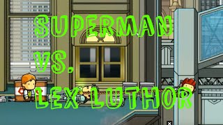 Scribblenauts Unmasked Walkthrough - Superman vs. Lex Luthor