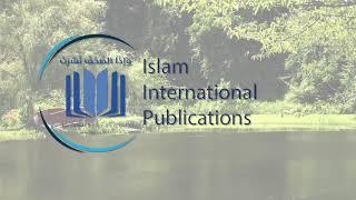 Islam International Publications and Al-Qalam at London Book Fair 2018