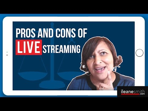 Pros and Cons of Live Video Streaming