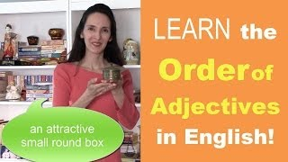 Order of Adjectives in English Grammar Lesson 31 Learn with JenniferESL