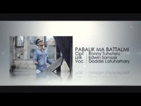 DODDIE LATUHARHARY - PABALIK MA BATTALMI (Official Music Video)