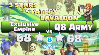 "Clash of clans | Attack LAVALOON + BOWLER | CLAN WAR  ""TH11 vs TH11"" 