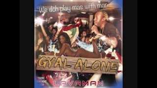 Lavaman - Gyal Alone (2012 Soca)