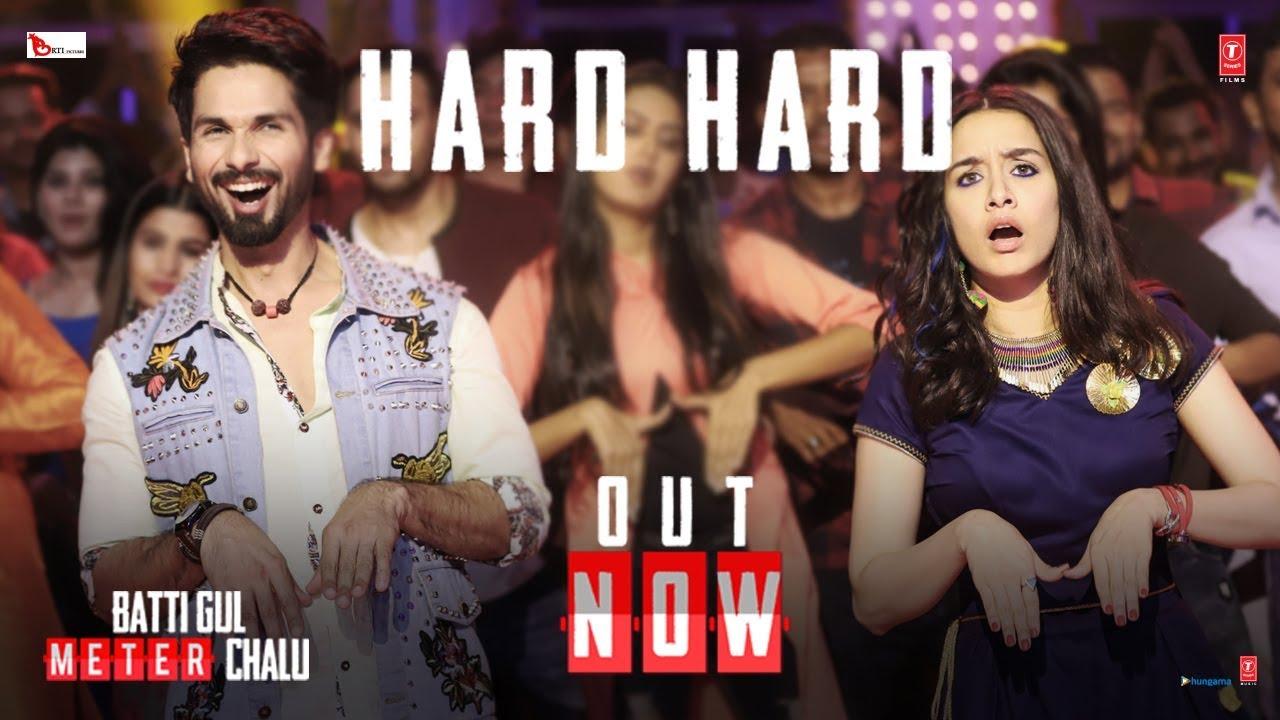 Download Hard Hard Video   Batti Gul Meter Chalu   Shahid K, Shraddha K   Mika Singh, Sachet T, Prakriti K