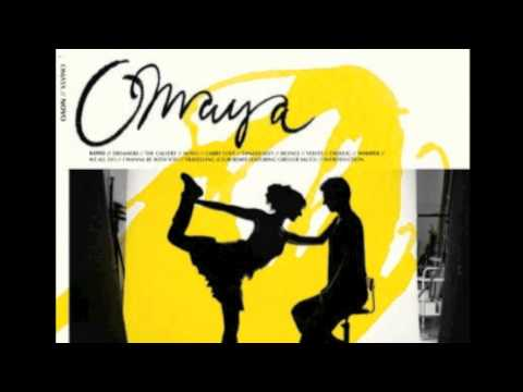 Omaya - I Wanna Be With You