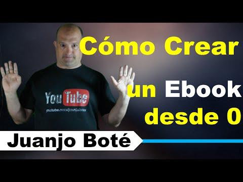 Cómo Crear Un Ebook Desde 0