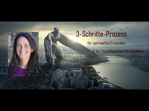 Ein 3-Schritte-Prozess für spirituelles Erwachen und zur Transformation der Dunkelheit
