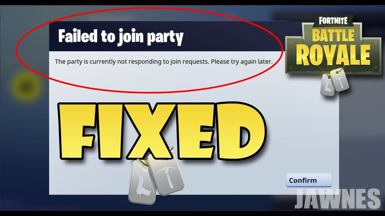 3 WAYS TO FIX *FAILED TO JOIN PARTY* ON FORTNITE BATTLE ROYALE