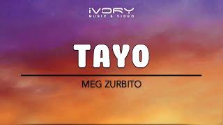Meg Zurbito - Tayo (Official Lyric Video)