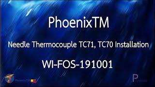 [WI-FOS-191001] การติดตั้งสายวัดอุณหภูมิแบบเข็ม l Needle Thermocouple [TC70, TC71] Installation