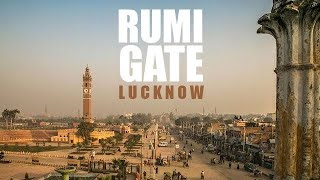 Rumi Darwaza Lucknow | Siddhartha Joshi