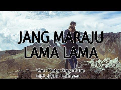 GALAU!!!  LAGU AMBON TERBARU 2019 PIETER SAPARUANE - JANG MARAJU LAMA LAMA