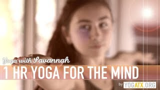 Savannah's 1HR Yoga For The Mind TRAILER