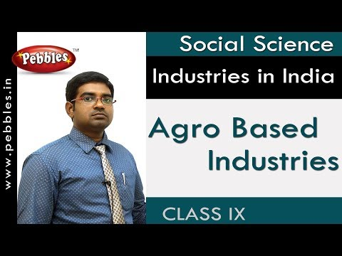 Agro Based  Industries : Industries in India | Social Science | AP&TS Syllabus