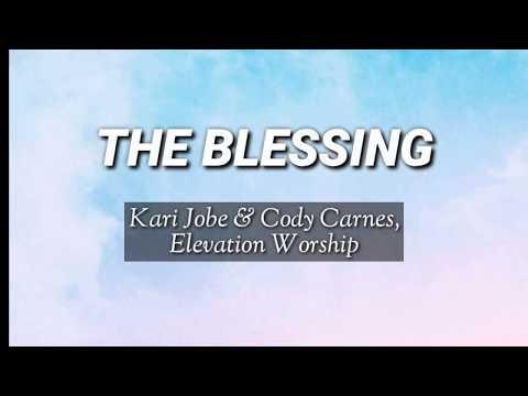 the-blessing-(lyrics-video)/kari-jobe-&-cody-carnes,elevation-worship
