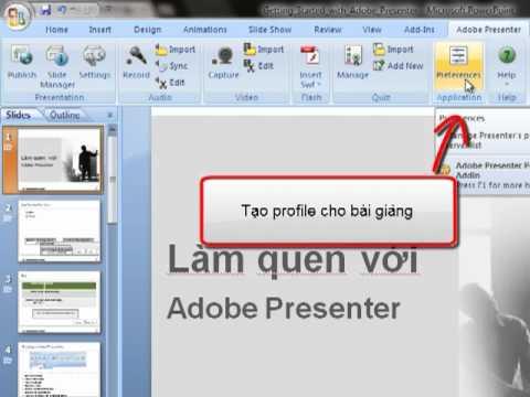 Giới thiệu giao diện Adobe Presenter