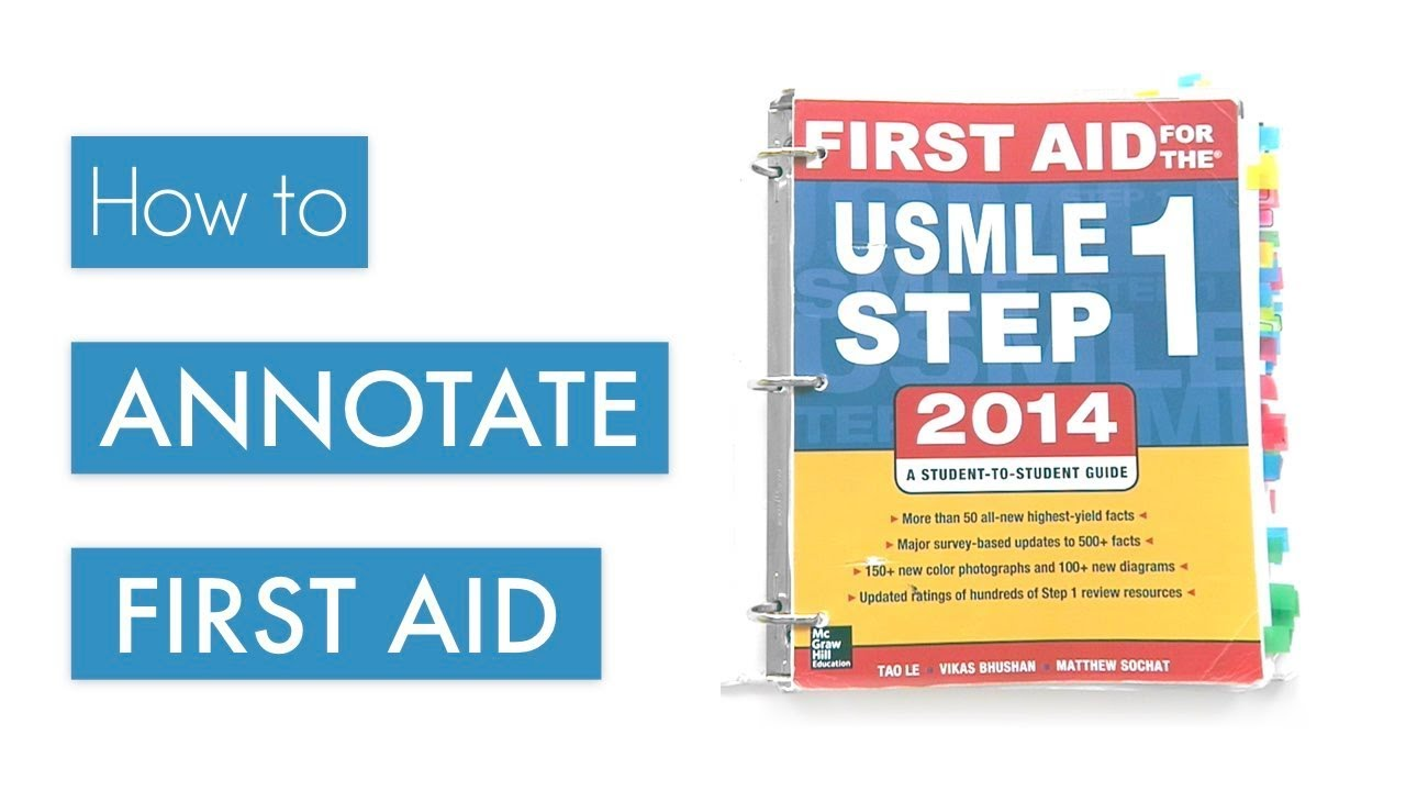 How to Annotate First Aid - USMLE Step 1 Tips