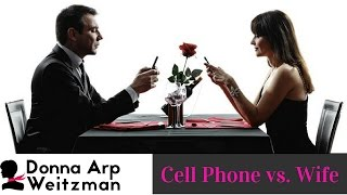 People look at their cell phones more than their wife