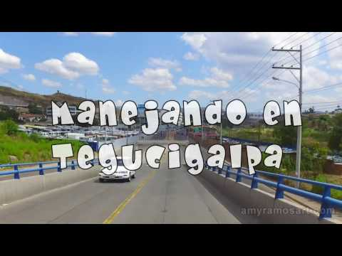 Manejando en Tegucigalpa