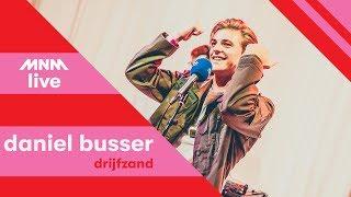 MNM LIVE: Daniël Busser - Drijfzand