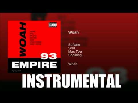Sofiane - Woah (Instrumental) Ft. Vald, Mac Tyer, Soolking, Sadek, Kalash Criminel, Heuss L'Enfoiré