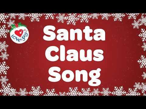 Santa Claus Song with Lyrics HD | Best Kids Christmas Song