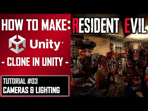 HOW TO MAKE A RESIDENT EVIL GAME IN UNITY - TUTORIAL #03 - CAMERA SETUP & LIGHTING thumbnail