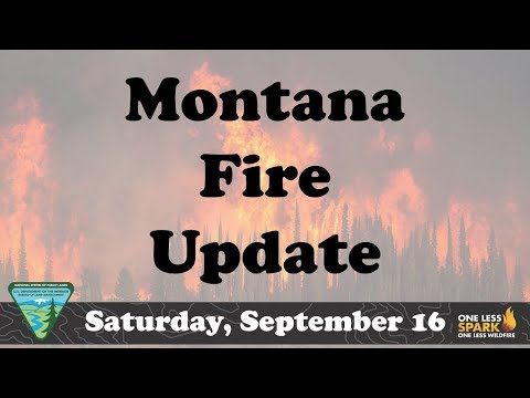 Montana Fire Update for Saturday, Sept 16, 2017