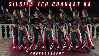 Silsila | Indian Fusion Choreography | Anisha Babbar Choreography