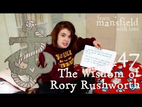 The Wisdom of Rory Rushworth - No.47