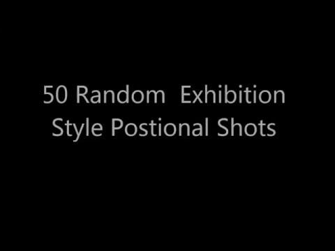 50 Random Positional shots