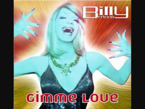 Billy More - Gimme love (prendilo e mettilo) (2005)