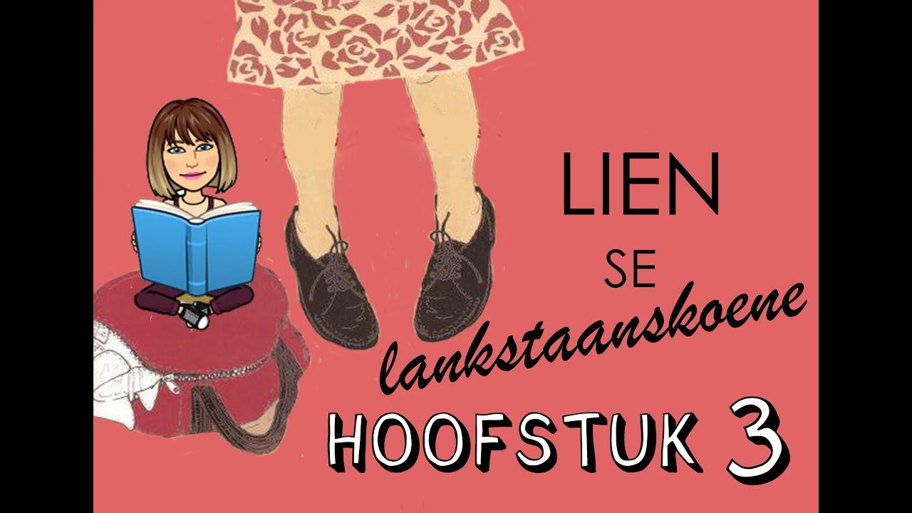 Download Lien se lankstaanskoene   Hoofstuk 3 Summary   Afrikaans FAL