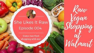 How To Shop Raw Vegan At Walmart  In The Middle Of Nowhere Aka Columbus, Ohio