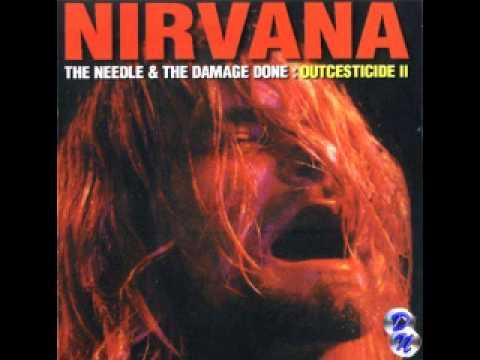Nirvana Outcestide Volume II: The Needle & the Damage Done [Full Bootleg]