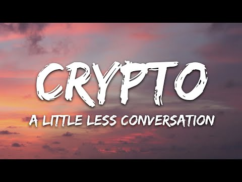 Crypto - A Little Less Conversation Feat Meredith Bull