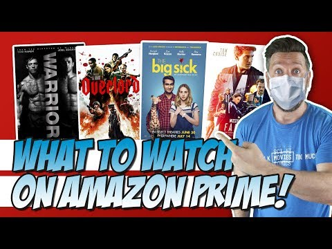 What To Watch On Amazon Prime While Quarantined!