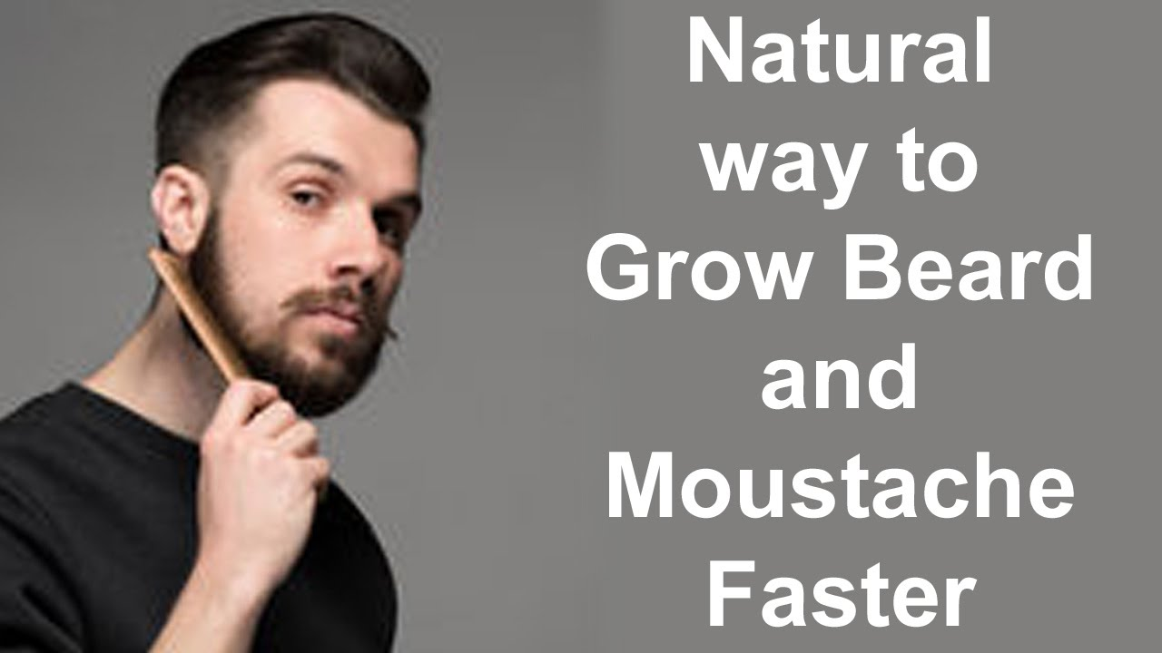 Natural Way To Grow Beard And Moustache Faster Youtube