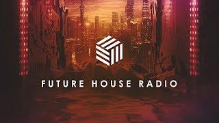 Future House Radio o 247 Music Livestream o Future House Cloud Radio